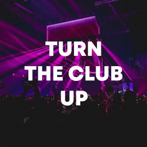 Turn the Club Up cover