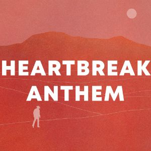 Heartbreak Anthem cover