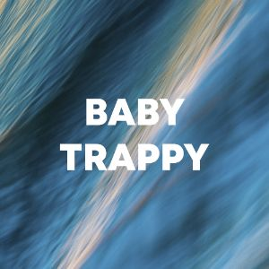 Baby Trappy cover